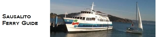 Comprehensive Sausalito - San Francisco Ferry Guide with info on routes, terminals and services