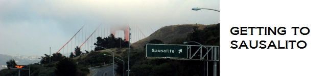 Getting to Sausalito from San Francisco, SFO, Oakland and the Wine Country